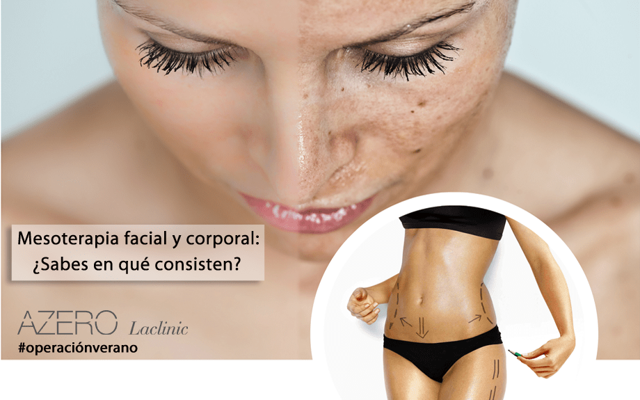 Mesoterapia facial y corporal: ¿sabes en qué consisten ambos tratamientos?